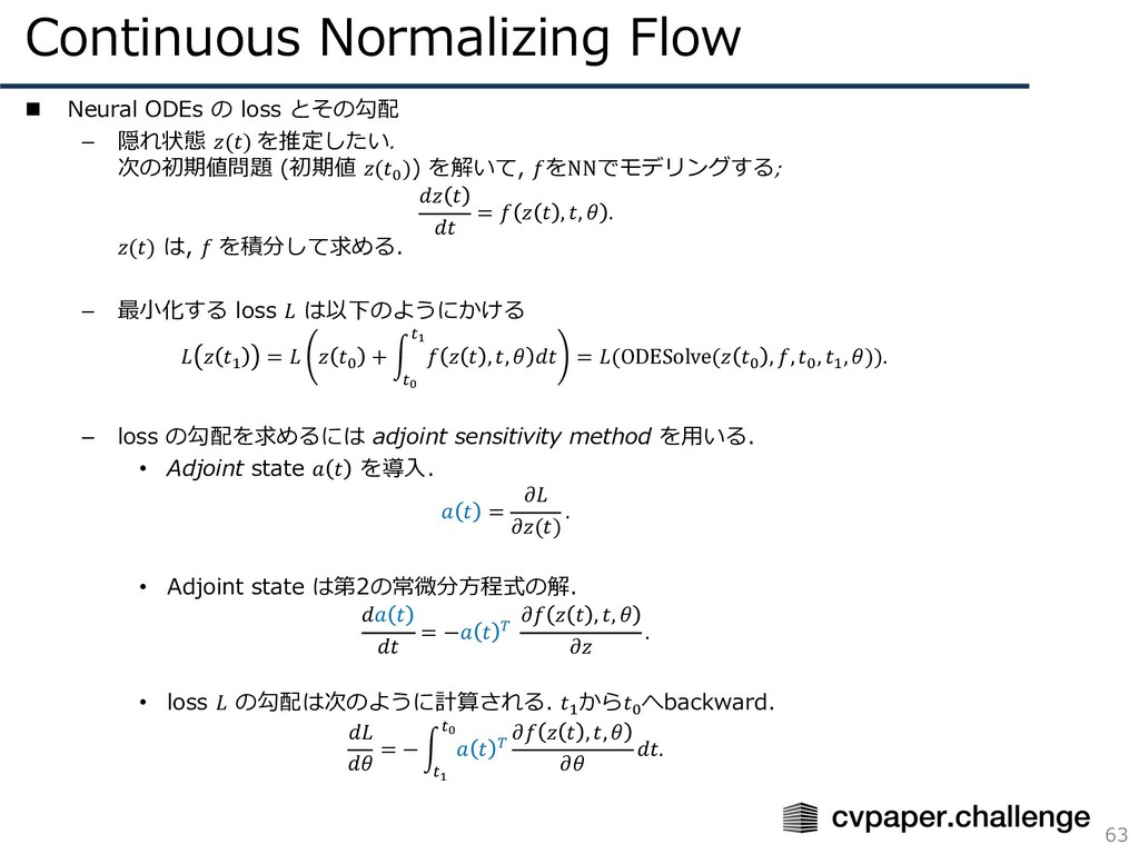 Continuous Normalizing Flow 63 n Neural ODEs の ...