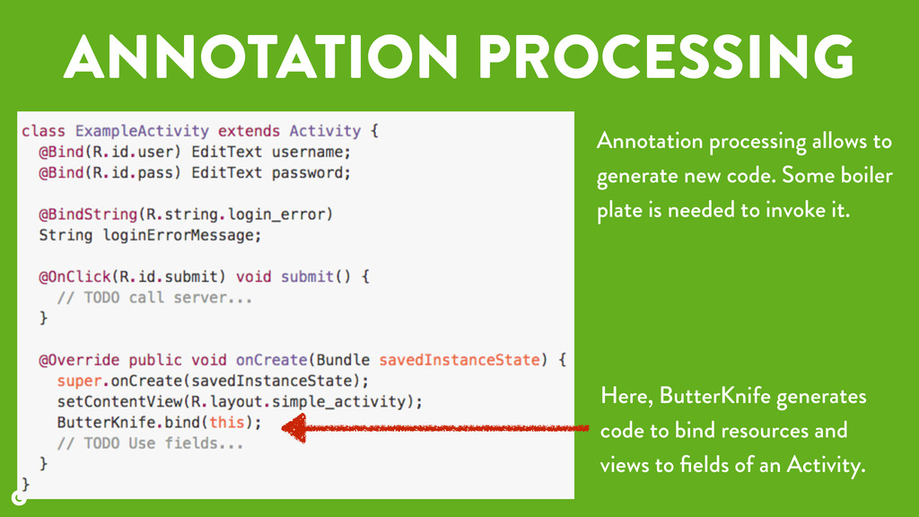 ANNOTATION PROCESSING Annotation processing all...