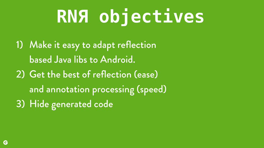 1) Make it easy to adapt reflection 