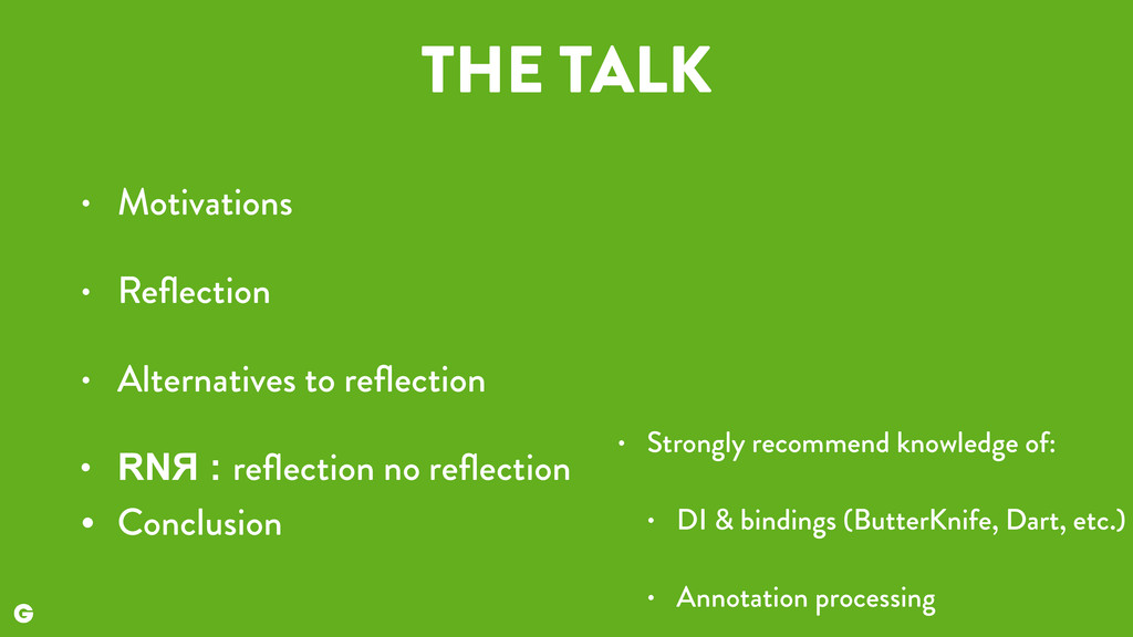 THE TALK • Motivations • Reflection • Alternativ...