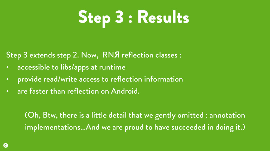 Step 3 : Results Step 3 extends step 2. Now, RN...