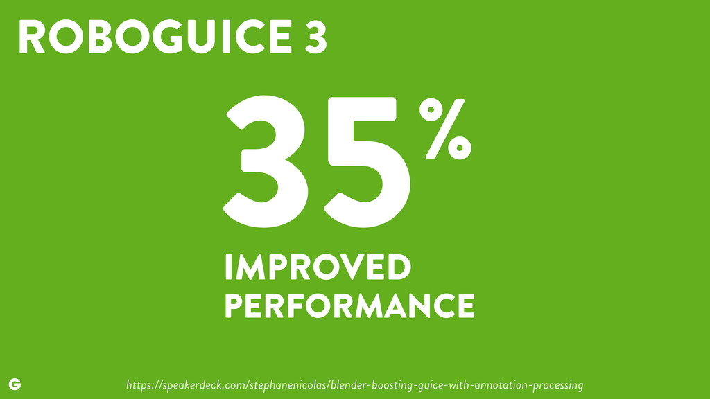35 IMPROVED PERFORMANCE % https://speakerdeck.c...