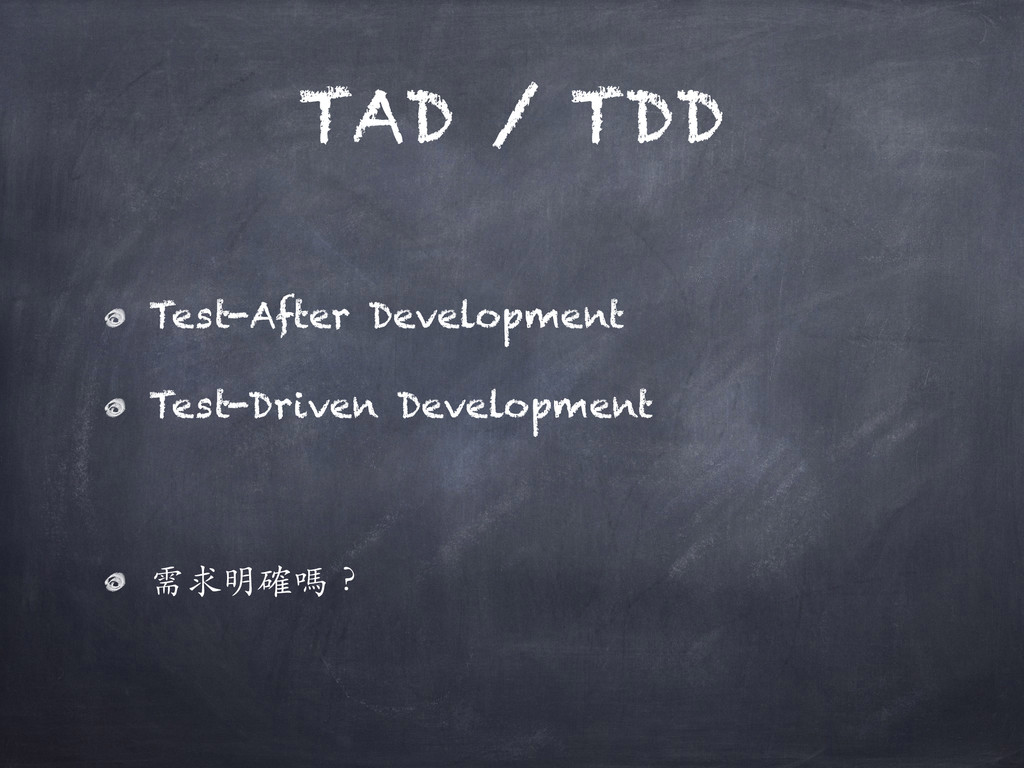 TAD / TDD Test-After Development Test-Driven De...