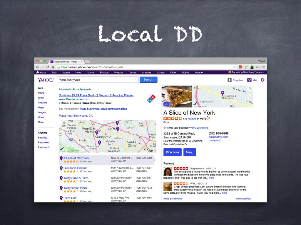 Local DD