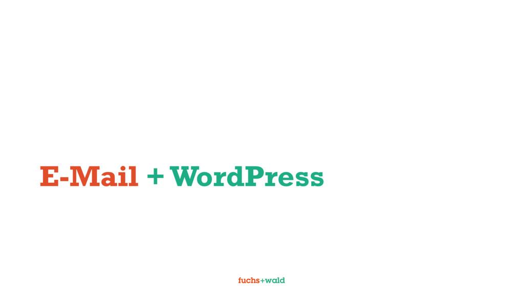 E-Mail + WordPress