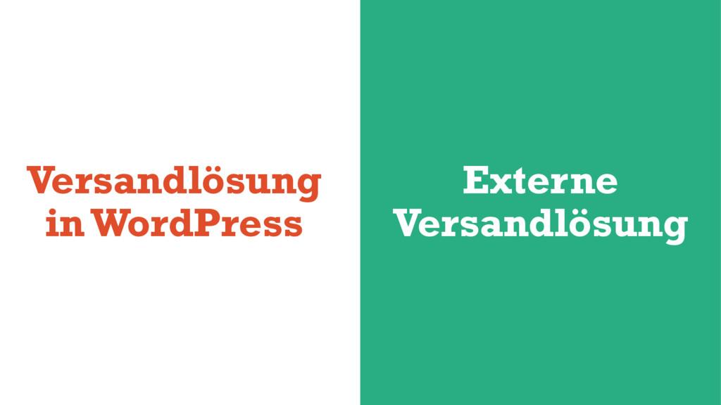 Versandlösung in WordPress Externe Versandlösung