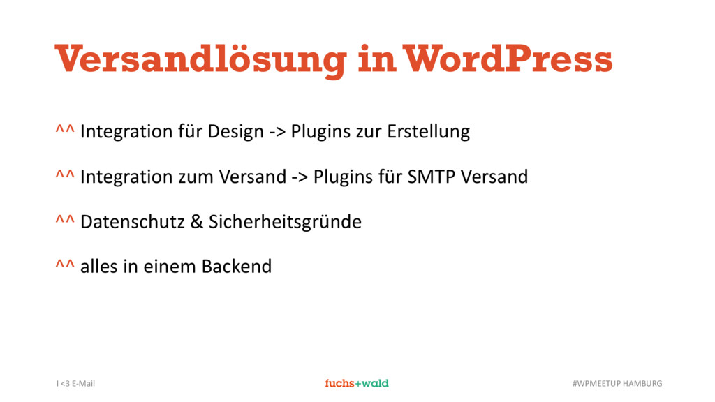 I <3 E-Mail #WPMEETUP HAMBURG Versandlösung in ...