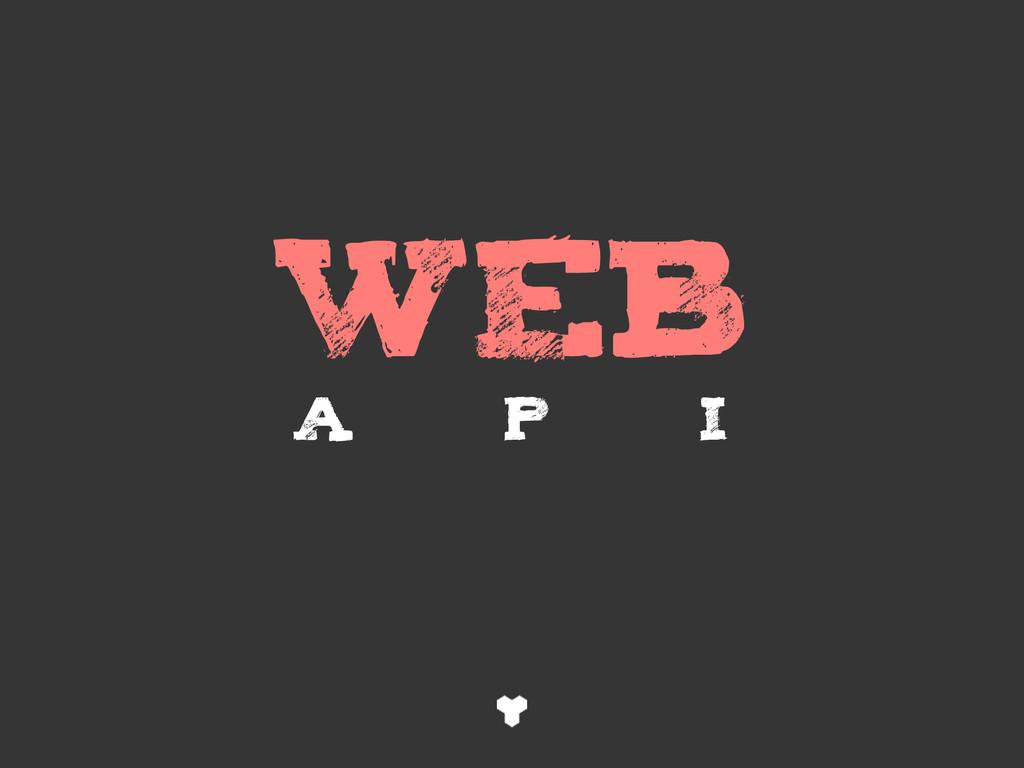 WEB A P I