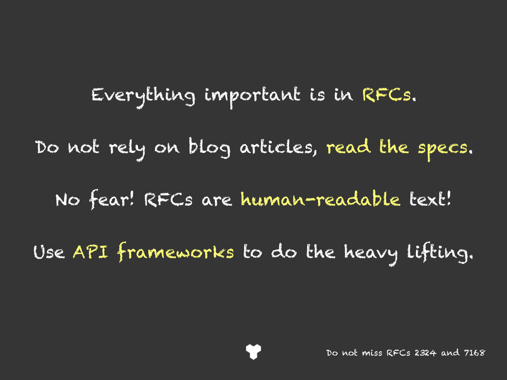 Everything important is in RFCs. Do not rely on...