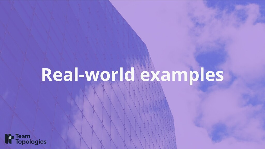 Real-world examples