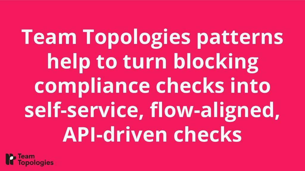 Team Topologies patterns help to turn blocking ...