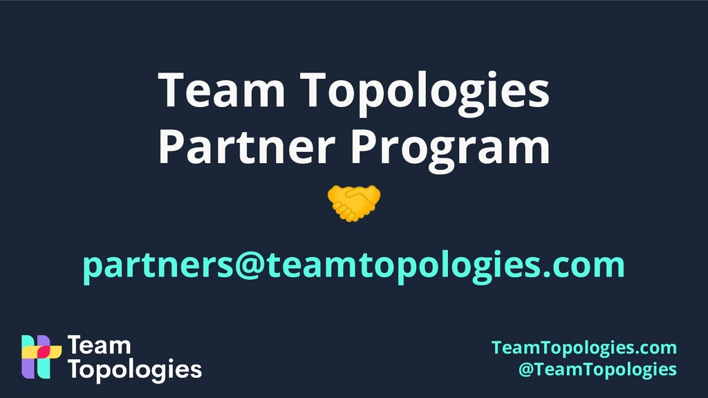 TeamTopologies.com @TeamTopologies Team Topolog...