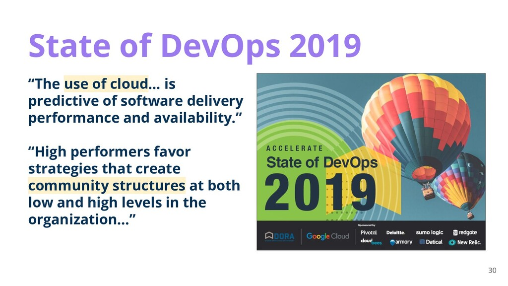 """30 State of DevOps 2019 """"The use of cloud… is p..."""