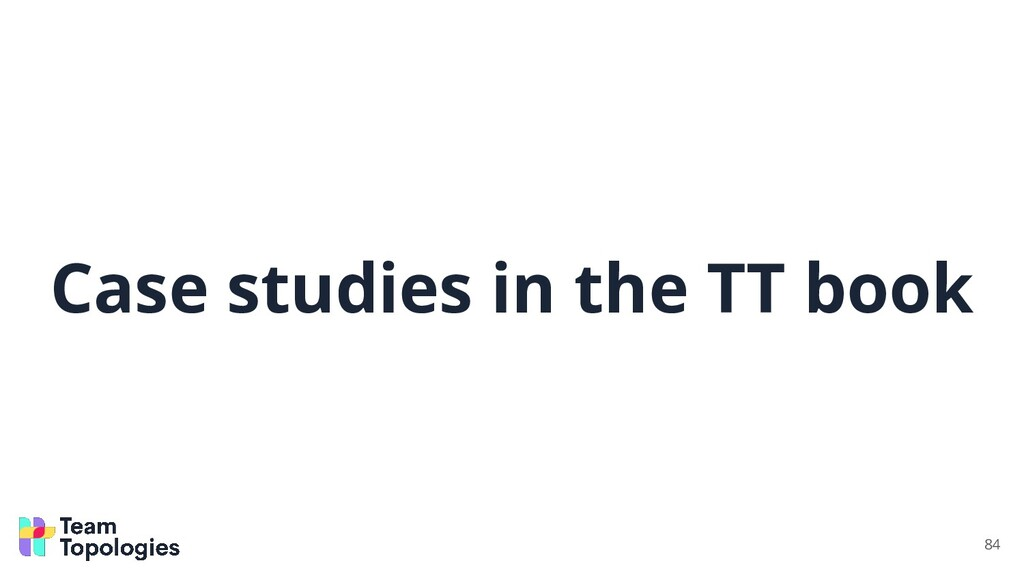 Case studies in the TT book 84