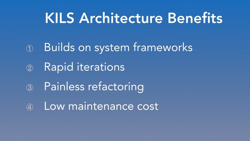 What were my problems, or… KILS Architecture Be...