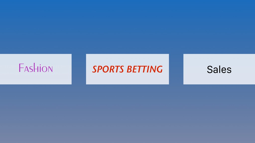 Fashion SPORTS BETTING Sales