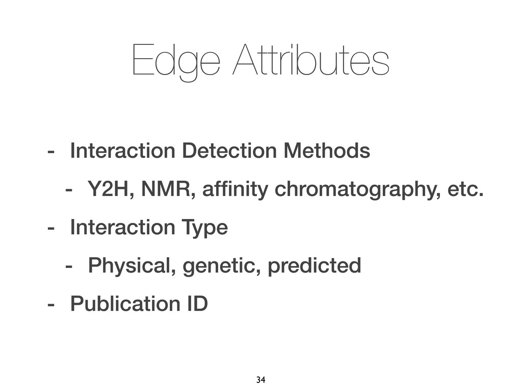 Edge Attributes - Interaction Detection Methods...