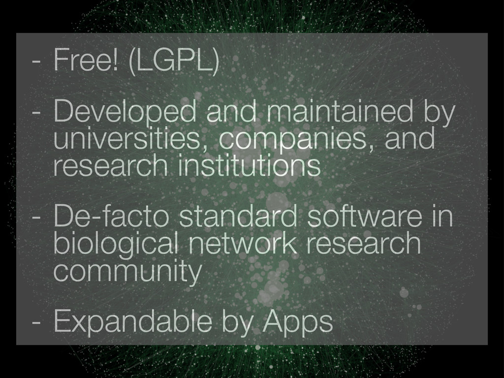 - Free! (LGPL) - Developed and maintained by un...