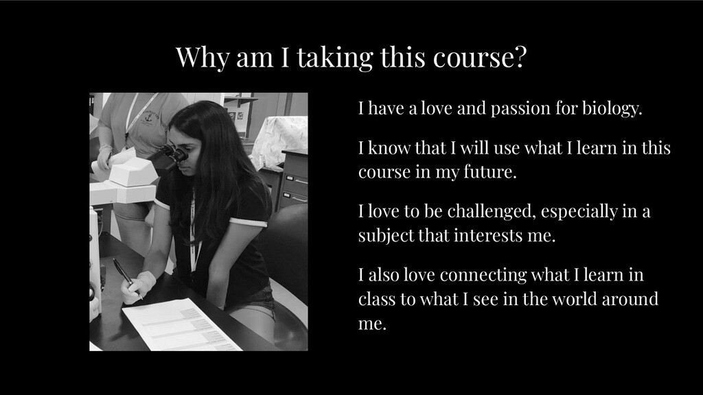 Why am I taking this course? I have a love and ...