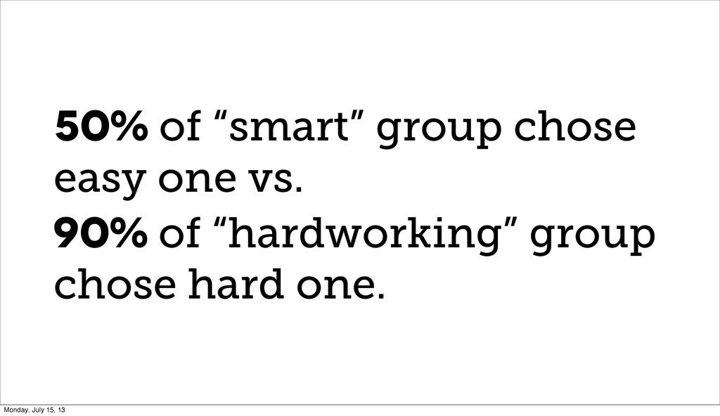 """50% of """"smart"""" group chose easy one vs. 90% of ..."""