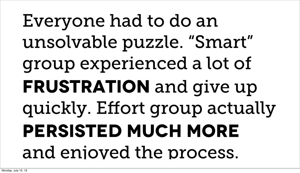 """Everyone had to do an unsolvable puzzle. """"Smart..."""