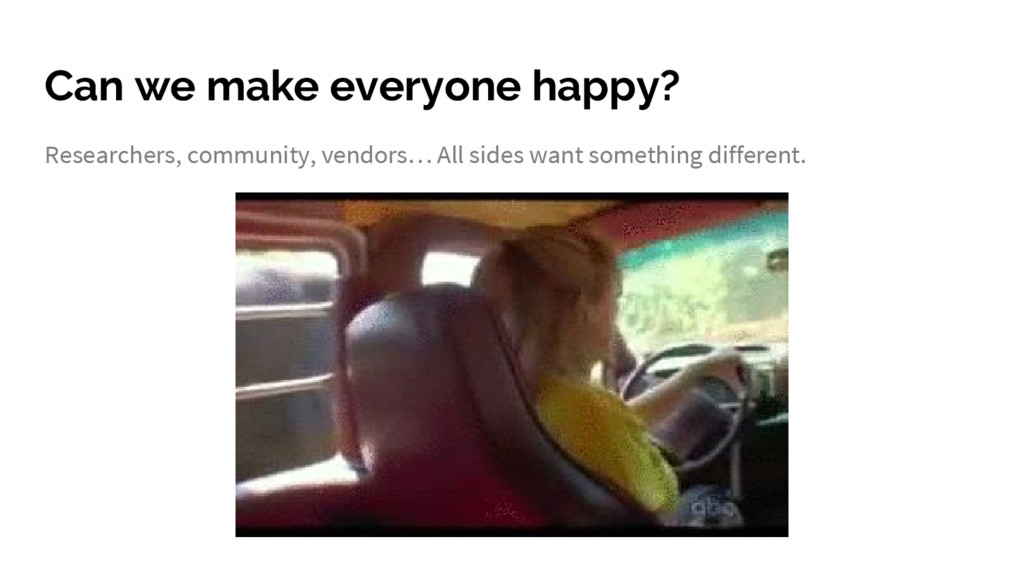 Can we make everyone happy? Researchers, commun...