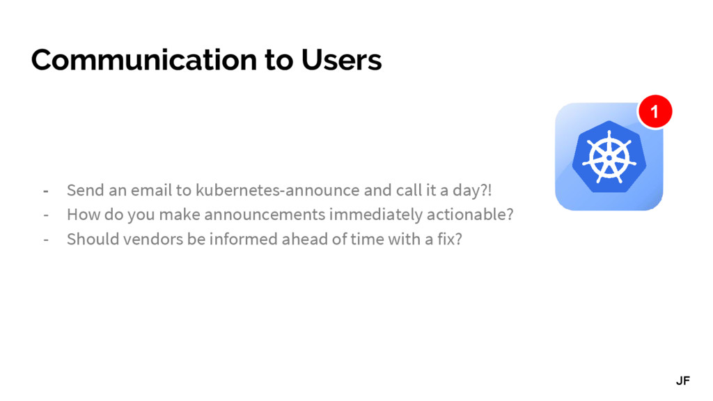 Communication to Users - Send an email to kuber...