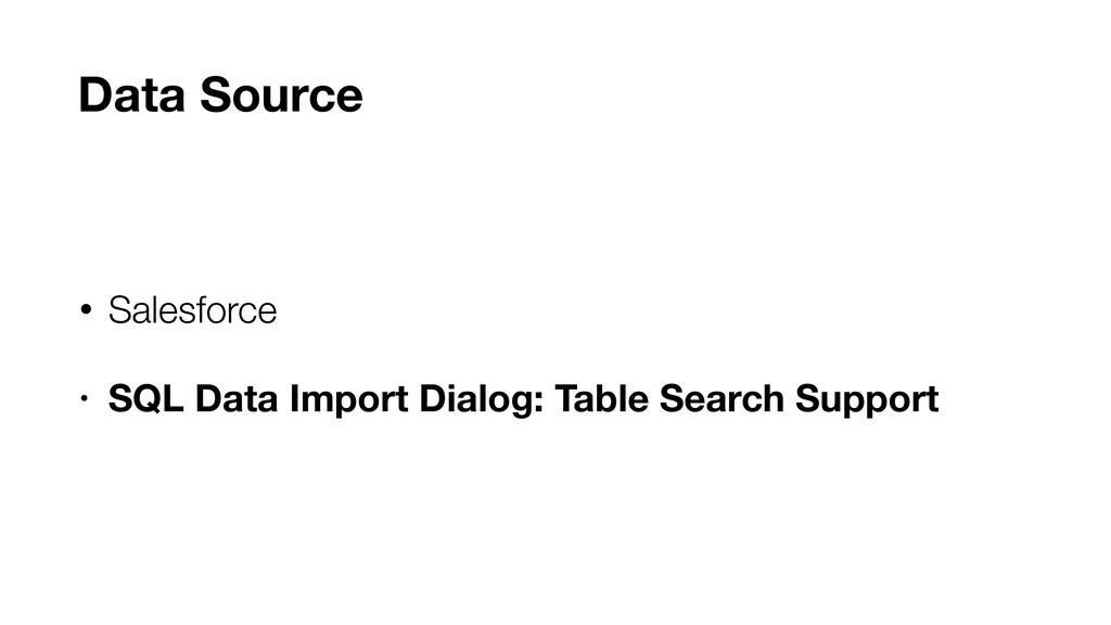 • Salesforce • SQL Data Import Dialog: Table Se...