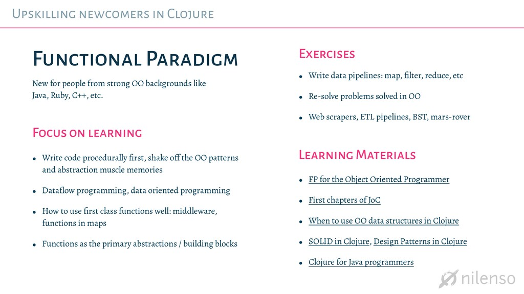Upskilling newcomers in Clojure Functional Para...