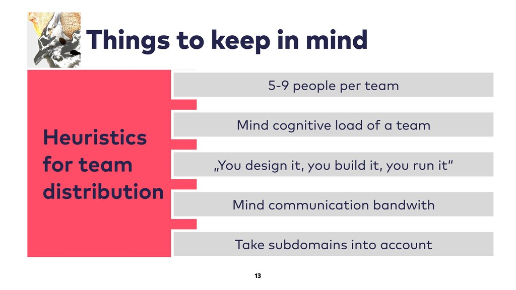 Heuristics for team distribution 13 Things to k...