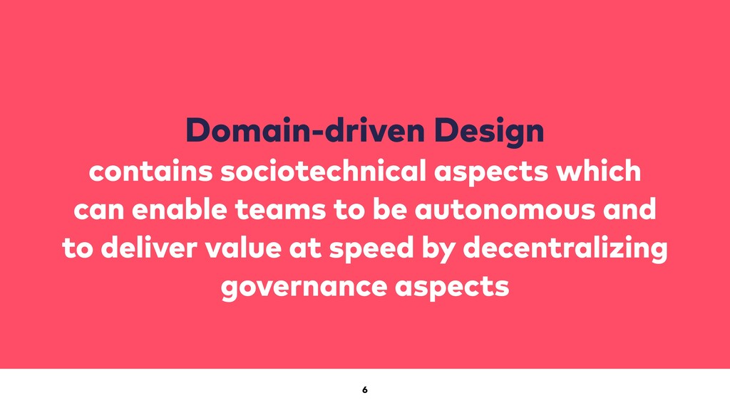 6 Domain-driven Design contains sociotechnical ...
