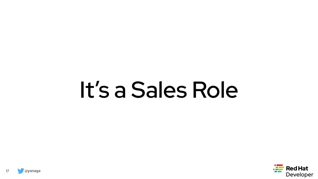 @yanaga 17 It's a Sales Role