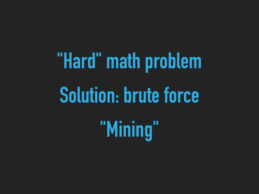 """Hard"" math problem Solution: brute force ""Mini..."