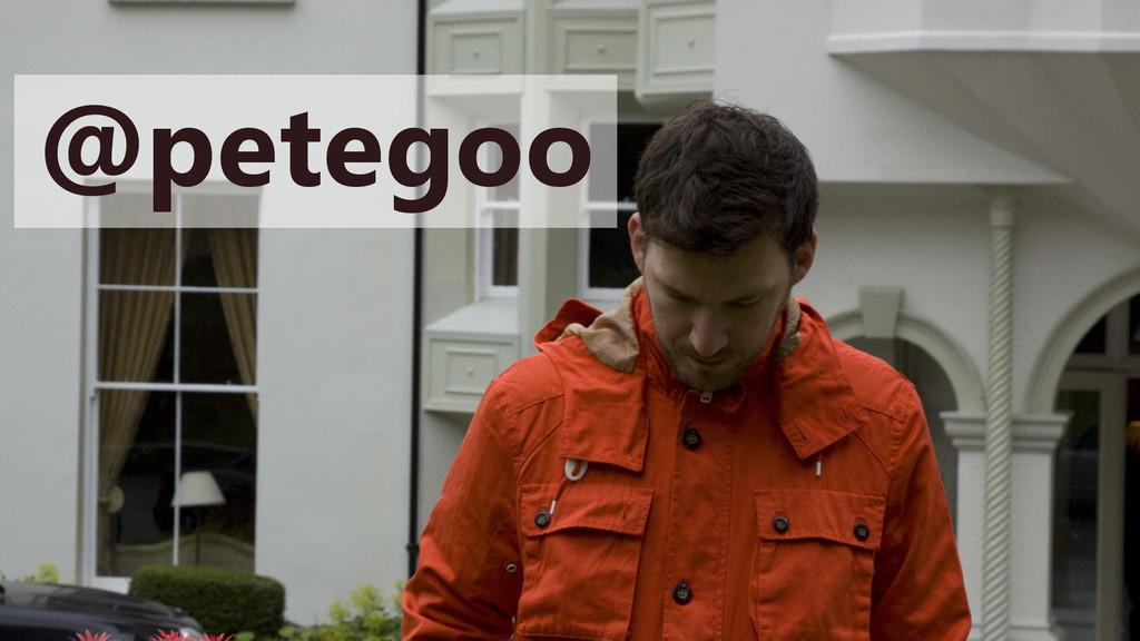 @petegoo