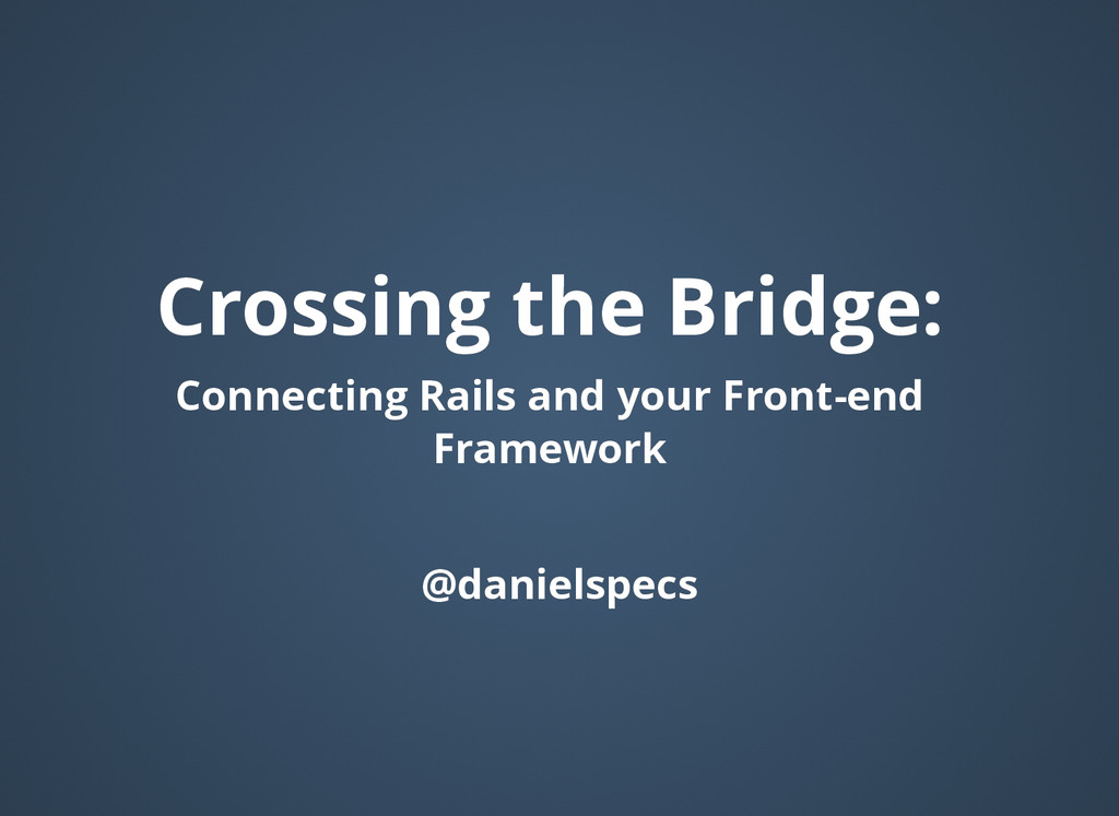 Crossing the Bridge: Crossing the Bridge: Conne...