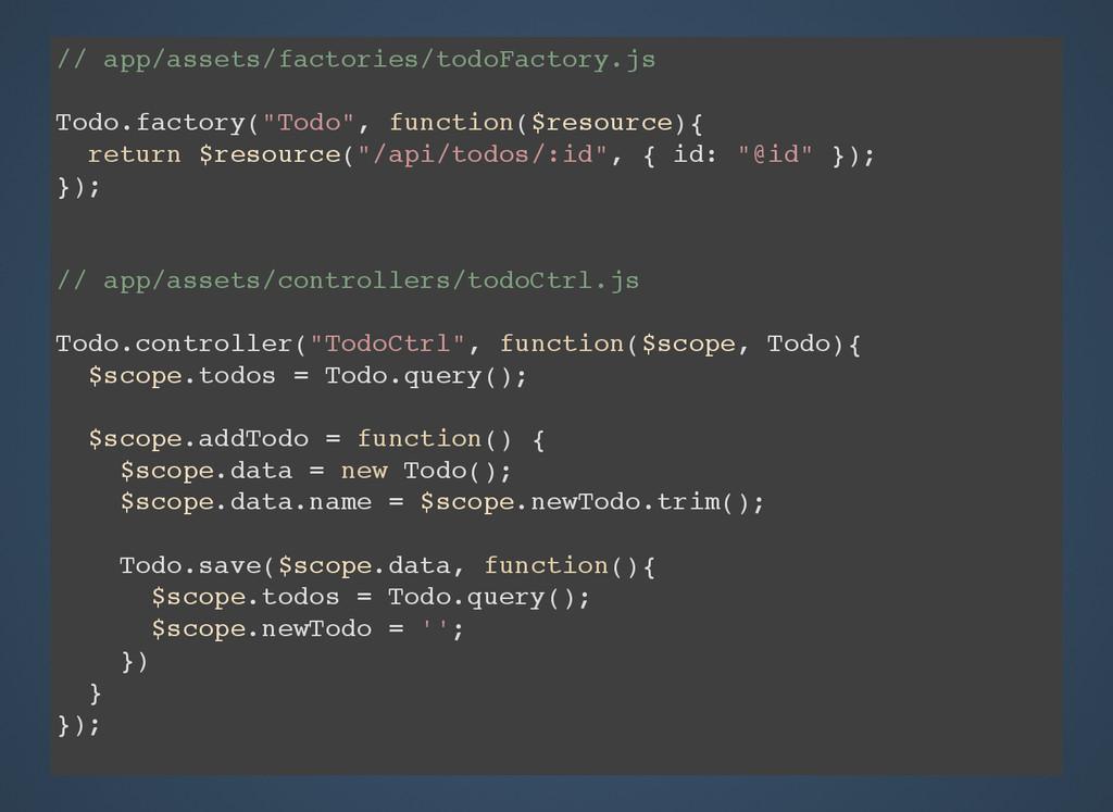 // app/assets/factories/todoFactory.js Todo.fac...