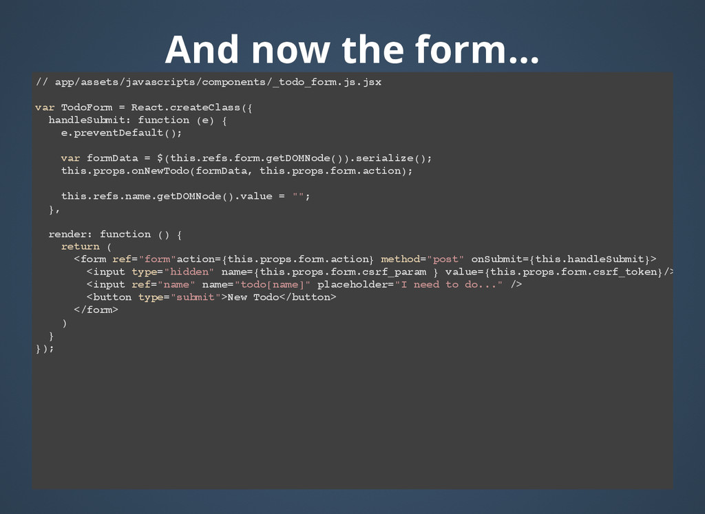 And now the form... And now the form... // app/...