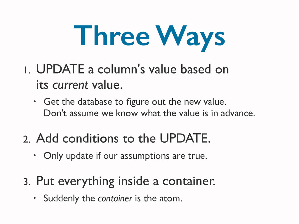 Three Ways 1. UPDATE a column's value based on