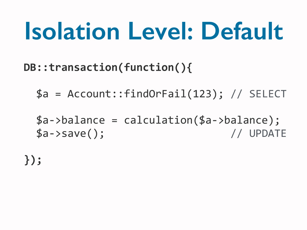 DB::transaction(function(){