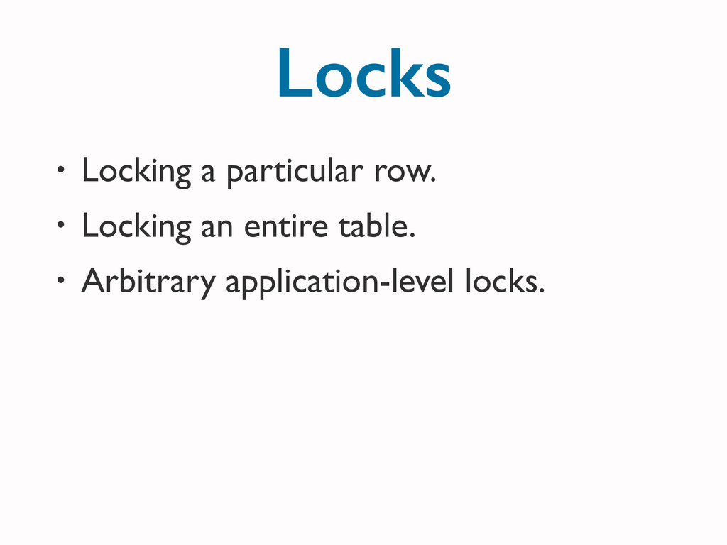 • Locking a particular row.	 