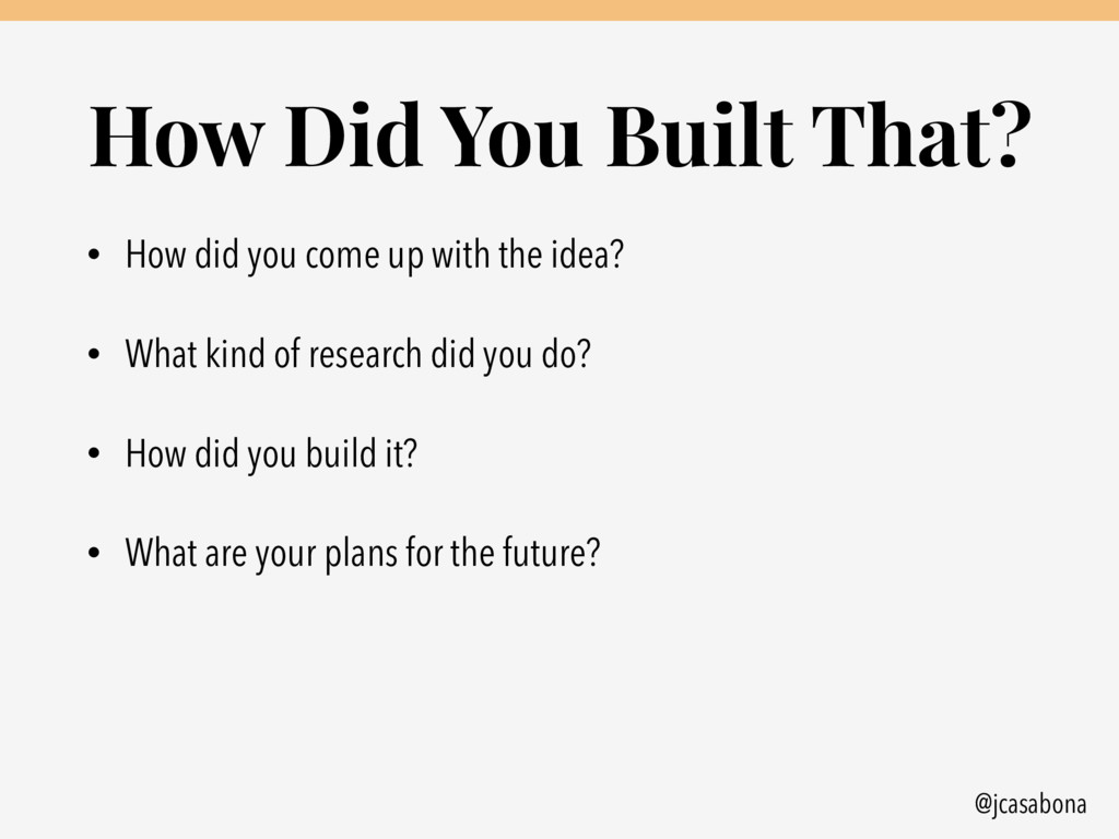 @jcasabona How Did You Built That? • How did yo...