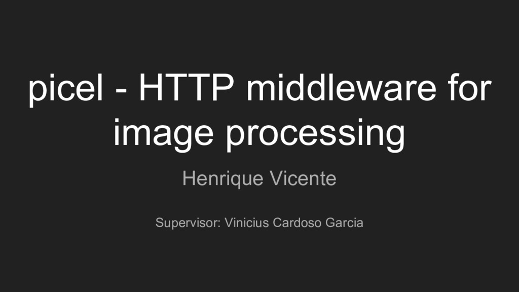 picel - HTTP middleware for image processing He...
