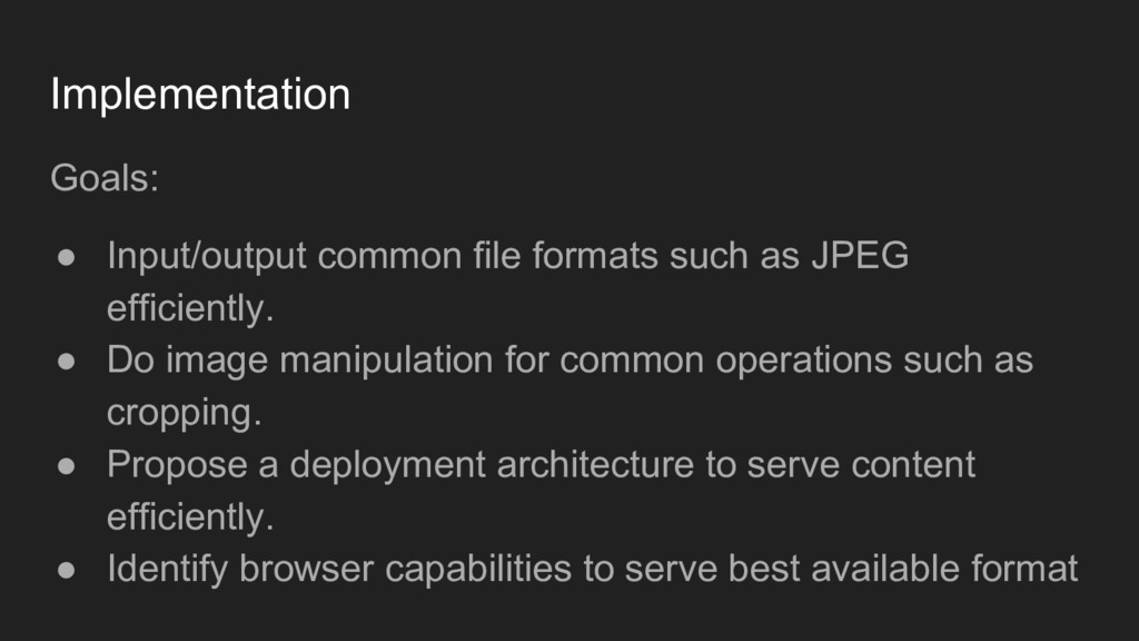 Goals: ● Input/output common file formats such ...