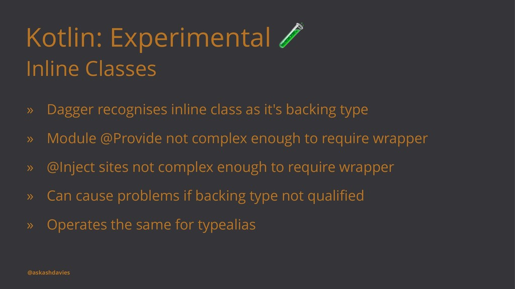 Kotlin: Experimental Inline Classes » Dagger re...