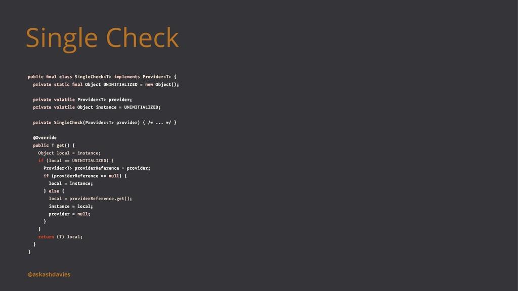 Single Check public final class SingleCheck<T> i...