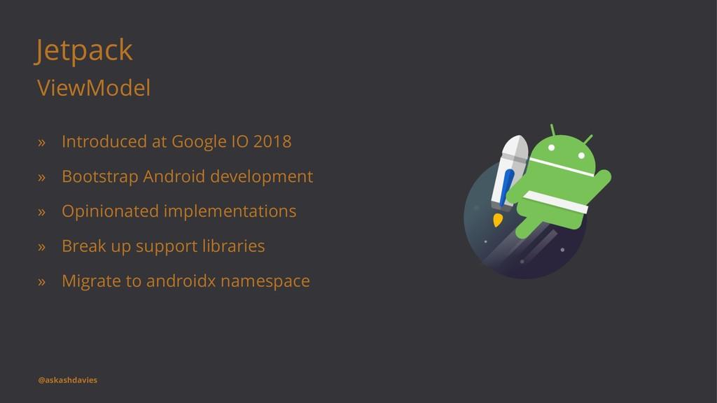 Jetpack ViewModel » Introduced at Google IO 201...