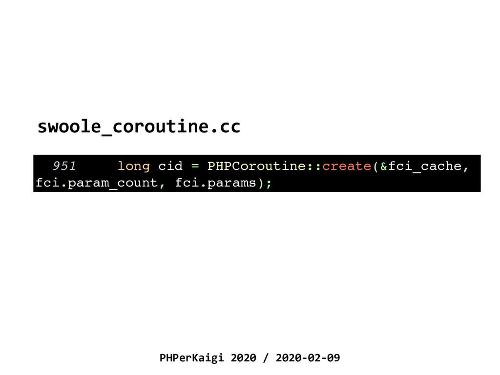 PHPerKaigi 2020 / 2020-02-09 951 long cid = PHP...