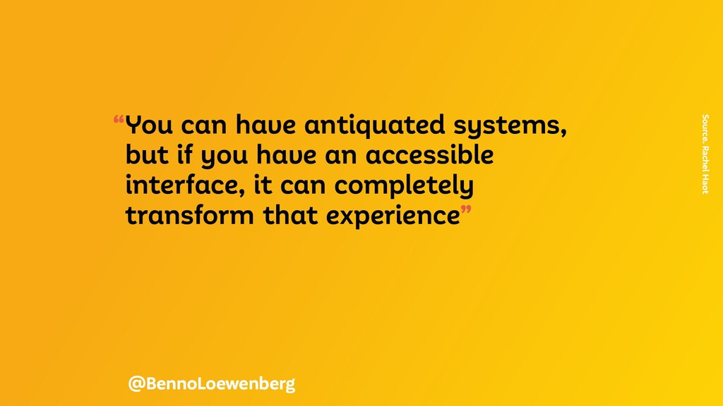 """""""You can have antiquated systems, but if you ha..."""
