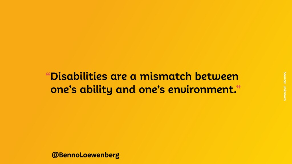 """@BennoLoewenberg """"Disabilities are a mismatch b..."""