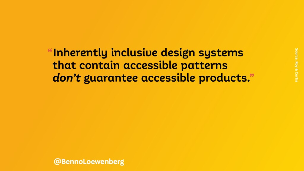 """""""Inherently inclusive design systems that conta..."""